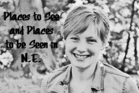 Places to Be and Places to See in N.E.